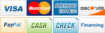 We accept Visa, MasterCard, American Express, Discover, PayPal, Cash, Check and Financing.